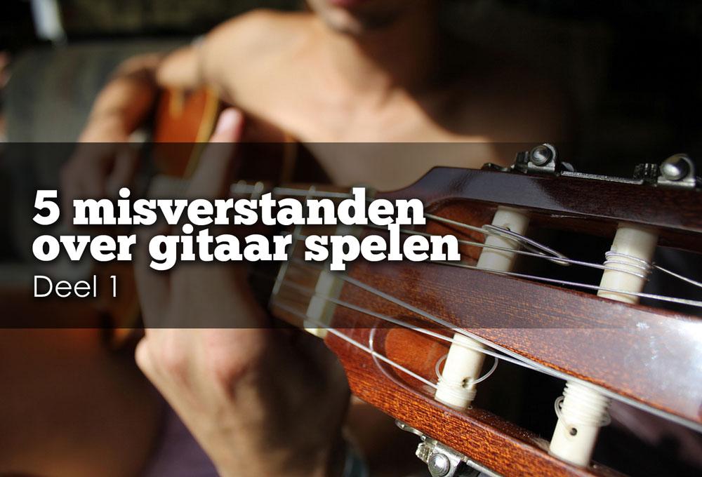 gitaar spelen misverstanden
