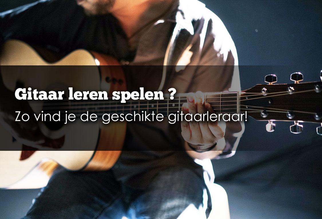 Gitaarles Zevenaar, gitaarles Duiven, Gitaarles Didam, Gitaarles Westervoort